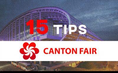 Canton Fair : 15 TIPS avant de partir